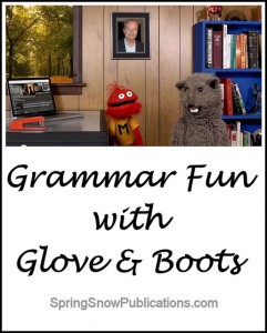 Grammar Fun with Glove and Boots
