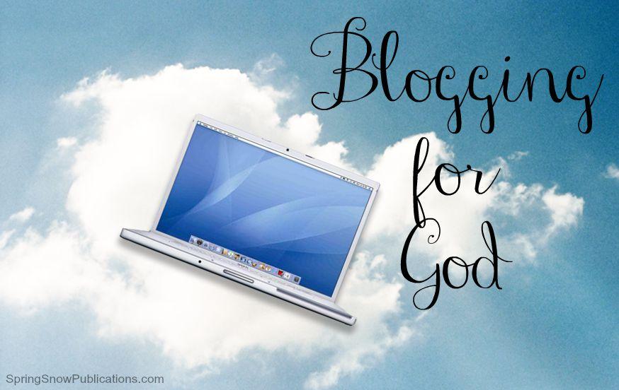 Blogging for God