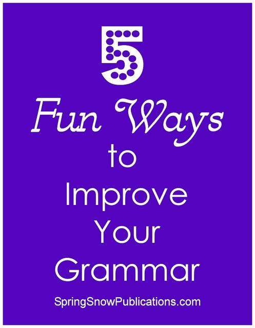 5 Fun Ways to Improve Your Grammar